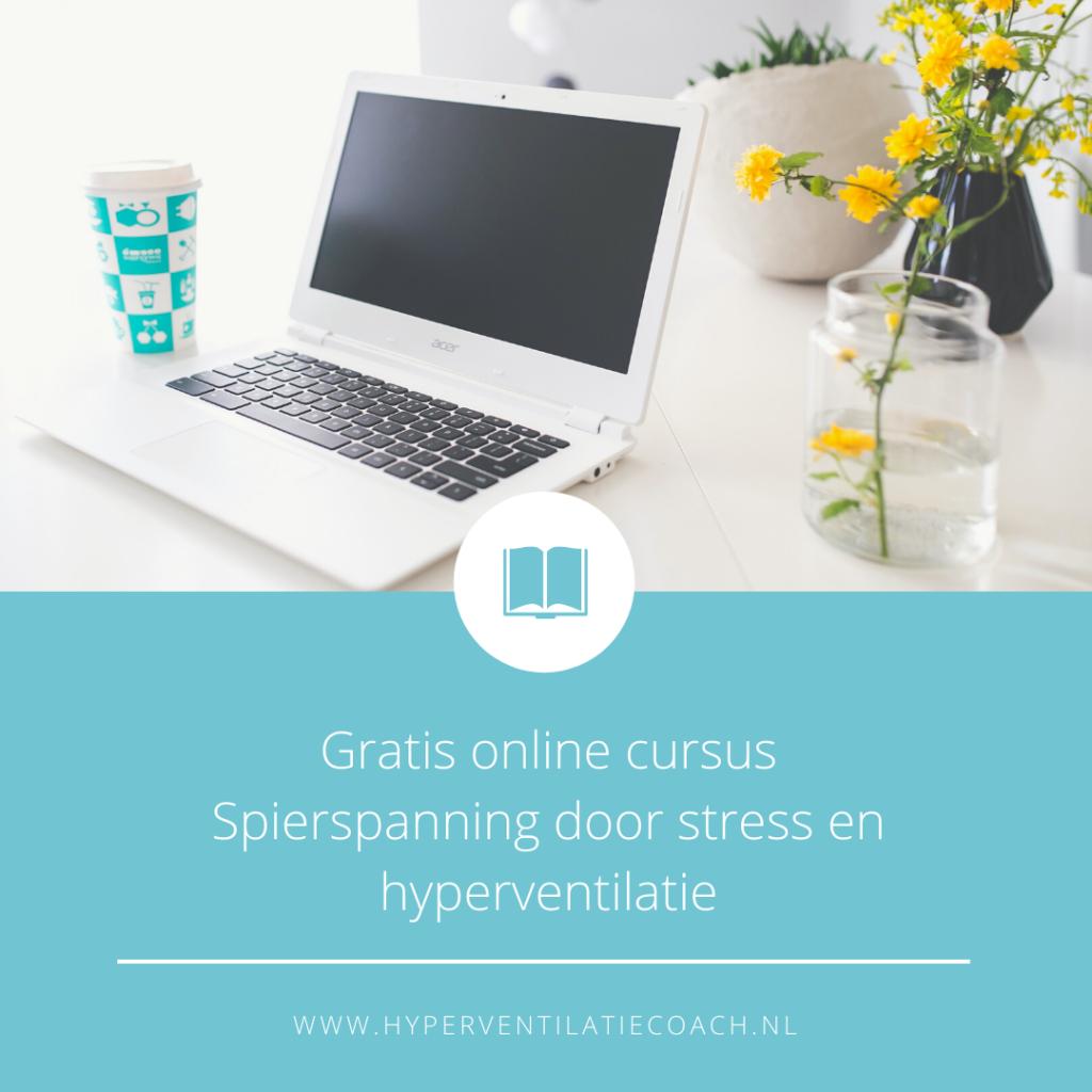 Gratis online cursus Spierspanning door stress en hyperventilatie